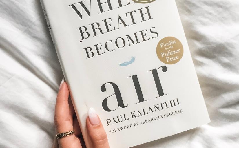 LD&L: When Breath BecomesAir